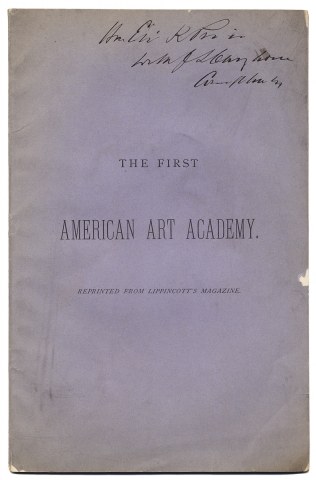 [Architecture; John Sartain:] The First American Art Academy. Reprinted from Lippincott's Magazine.