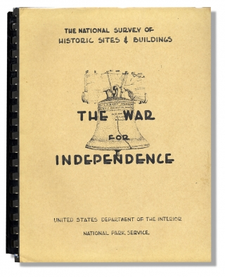 The War for Independence. Theme X. The National Survey of Historic Sites and Buildings. United...