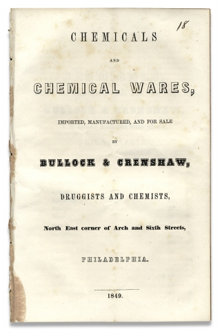 Chemicals and Chemical Wares, Imported, Manufactured, and for Sale by Bullock & Crenshaw,...