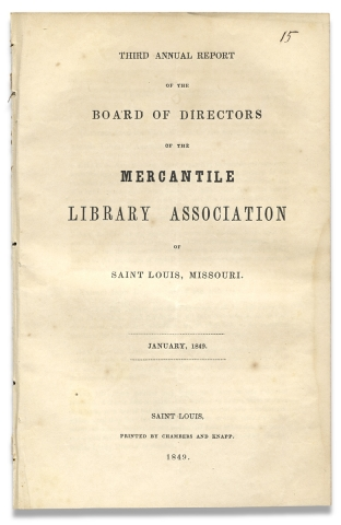 Third Annual Report of the Board of Directors of the Mercantile Library Association of Saint...