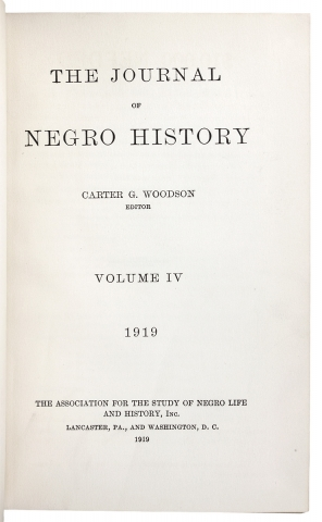 The Journal of Negro History, Volume IV, 1919 [complete; from the library of Black historian Charles H. Wesley].