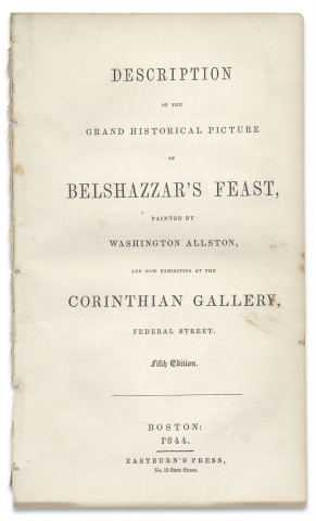 Description of the Grand Historical Picture of Belshazzar's Feast Painted by Washington...