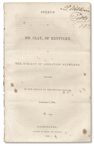 Speech of Mr. Clay, of Kentucky, on the Subject of Abolition Petitions. Delivered in the Senate...