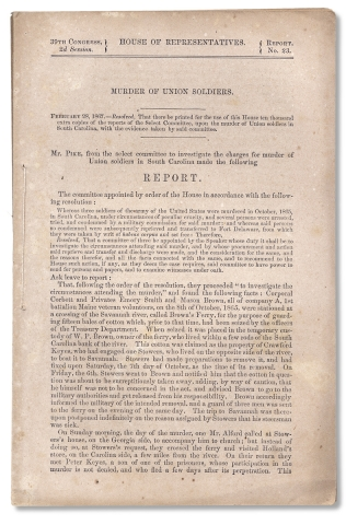 Murder of Union Soldiers [caption title of U.S. House of Representatives Select Committee...