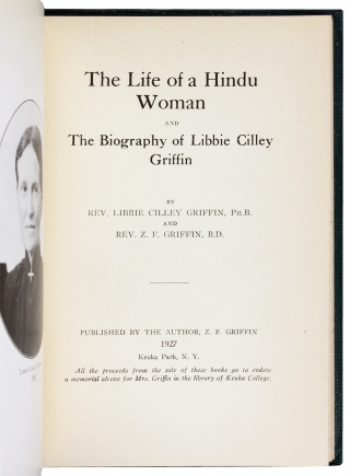 The Life of a Hindu Woman and the Biography of Libbie Cilley Griffin.
