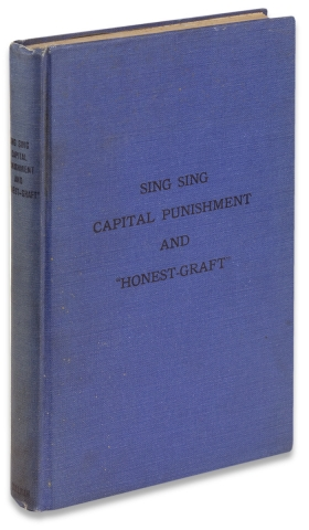 """Sing Sing, Capital Punishment and """"Honest-Graft""""."""