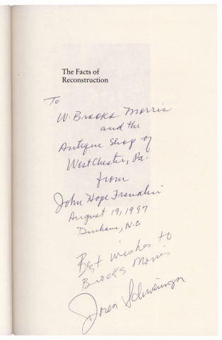 The Facts of Reconstruction. Essays in Honor of John Hope Franklin. [Inscribed by John Hope Franklin and loren Schweninger.]