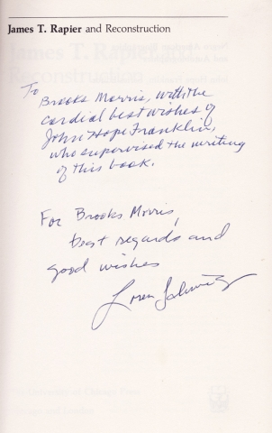 James T. Rapier and Reconstruction. [Inscribed & Signed by John Hope Franklin and author Loren Schweninger.]